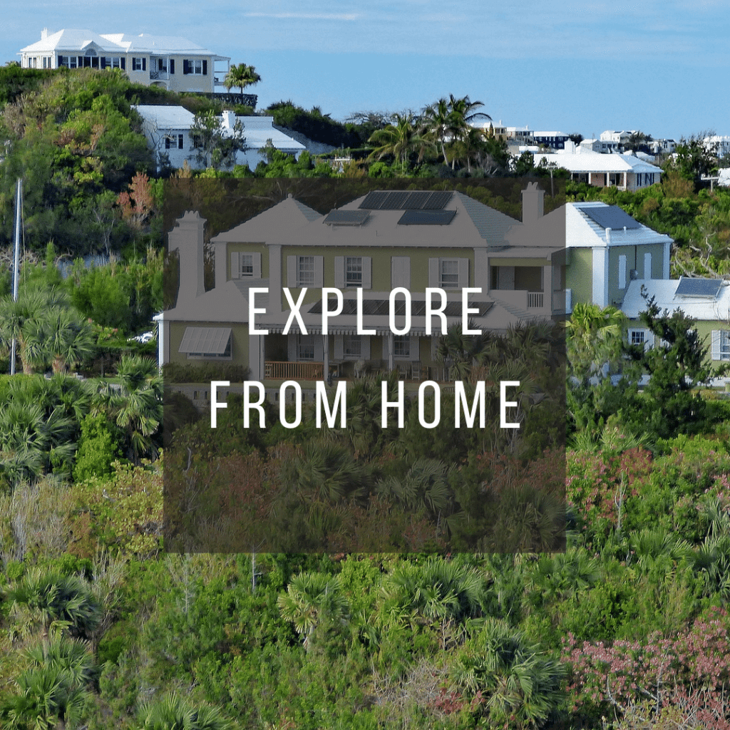 Button to click to learn how to virtually explore Bermuda from home.