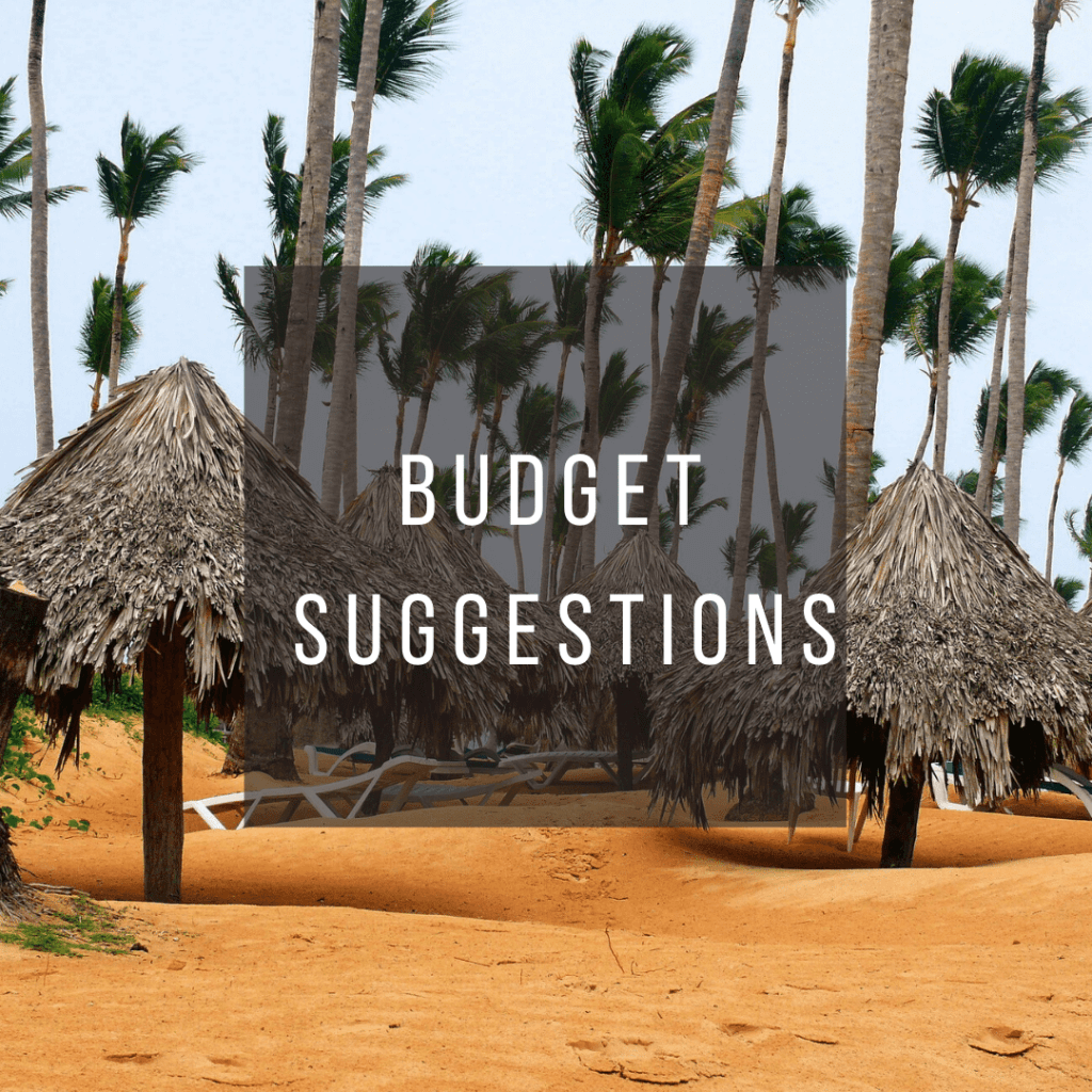 Button to click to learn budget suggestions for a trip to the Dominican Republic