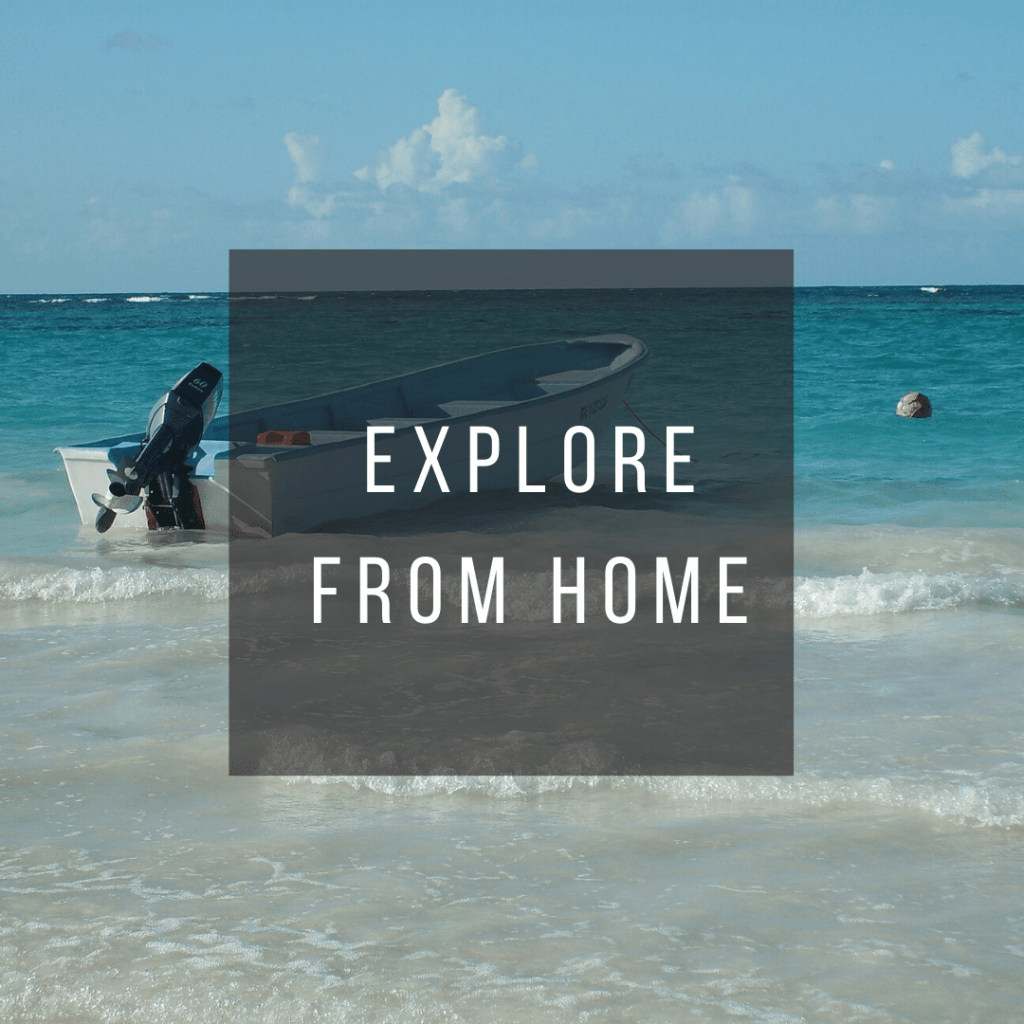 Button to click to learn how to virtually explore the Dominican Republic from Home.