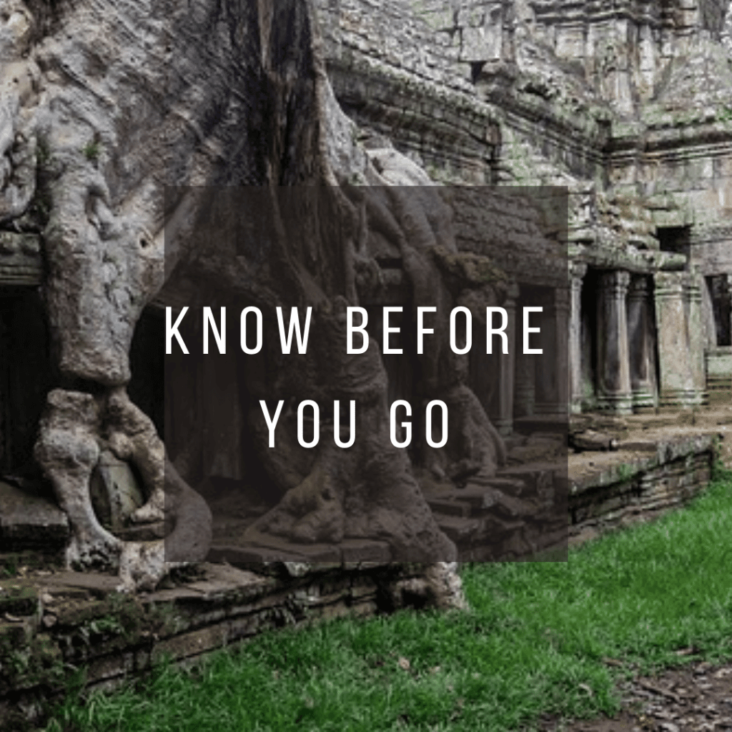 Button to click to learn about what you need to know before you go to Cambodia.