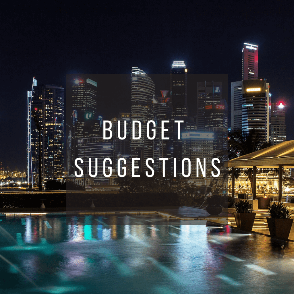Button to click to learn budget suggestions for a trip to Singapore.