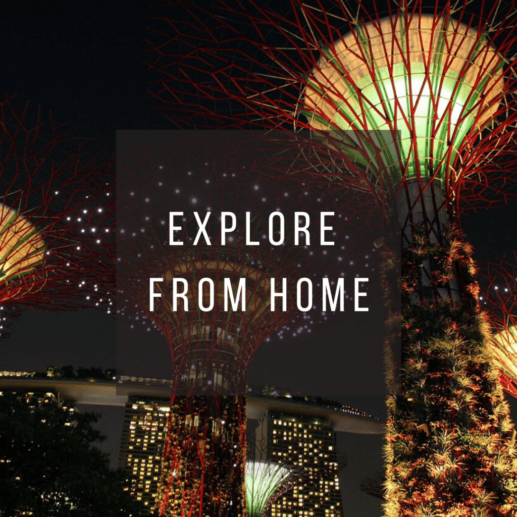 Button to click to learn how to virtually explore Singapore from home.