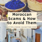 How about common scams in Morocco and learn how to avoid them.