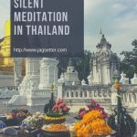 Read about what it's like to experience two days of silent meditation in Thailand. I break down the schedule of the day, lessons learned, cost of the retreat and budget-friendly silent meditation retreats available in Thailand. #thailand #silentmeditation #meditation #meditationretreat #meditationthailand #travel #traveltips